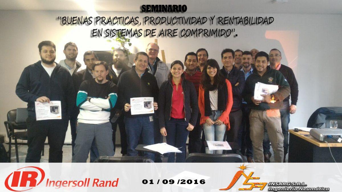 """Seminario """"BUENAS PRACTICAS, PRODUCTIVIDAD Y RENTABILIDAD EN SISTEMAS DE AIRE COMPRIMIDO"""""""